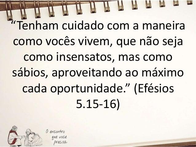 """""""Procurem a ajuda de Deus enquanto podem achá-lo; orem ao Senhor enquanto ele está perto."""" (Isaías 55.6)"""