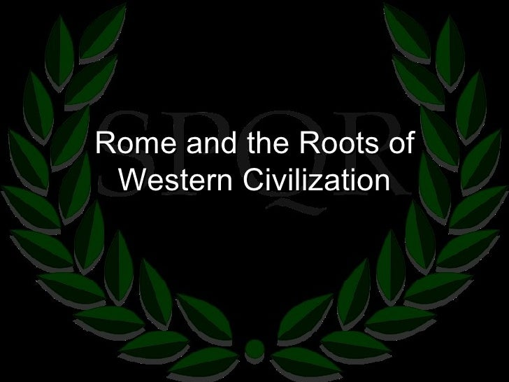 roots of western civilization Main blog what a 3,500-year-old greek tomb tells us about the roots of western civilization neatorama is the neat side of the web.