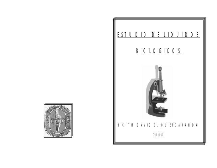 ESTUDIO DE LIQUIDOS      BIOLOGICOSLIC. TM DAVID G. QUISPE ARANDA            2008