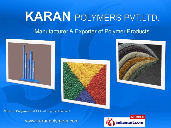 Manufacturer & Exporter of Polymer Products