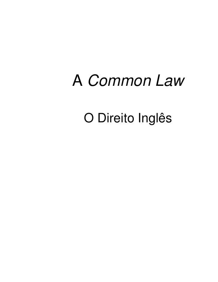 A Common Law O Direito Inglês