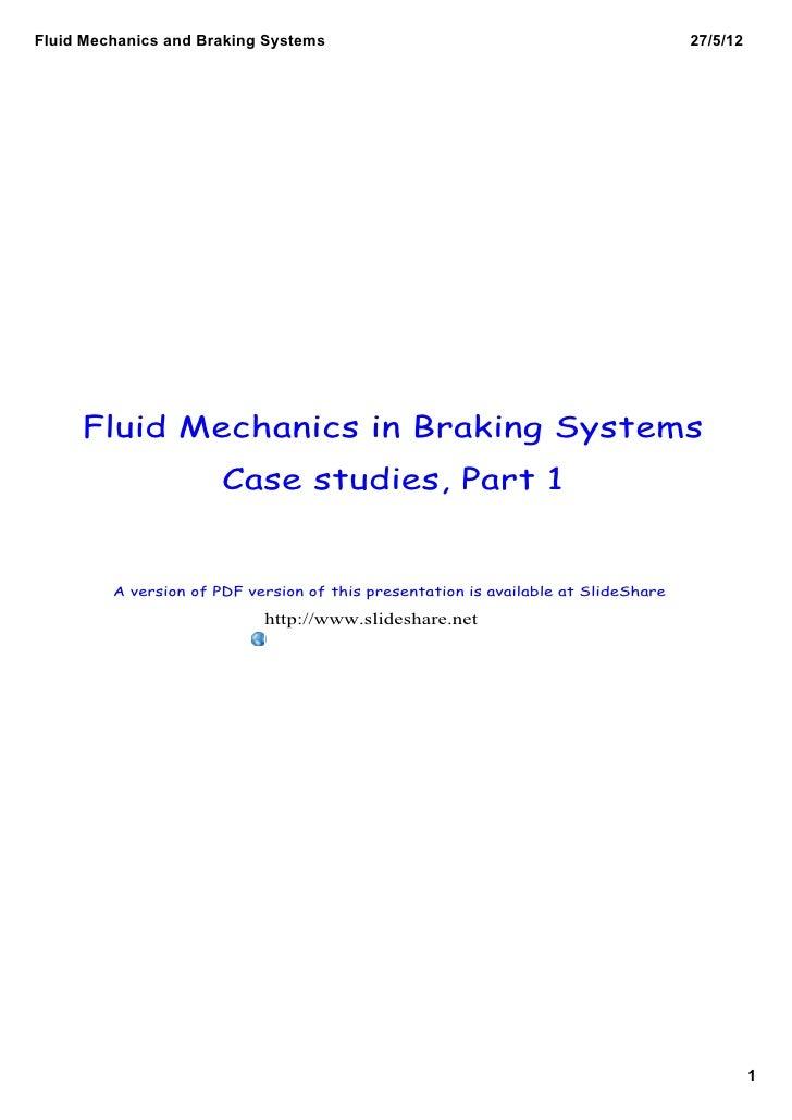 FluidMechanicsandBrakingSystems                                                 27/5/12     Fluid Mechanics in Braking...