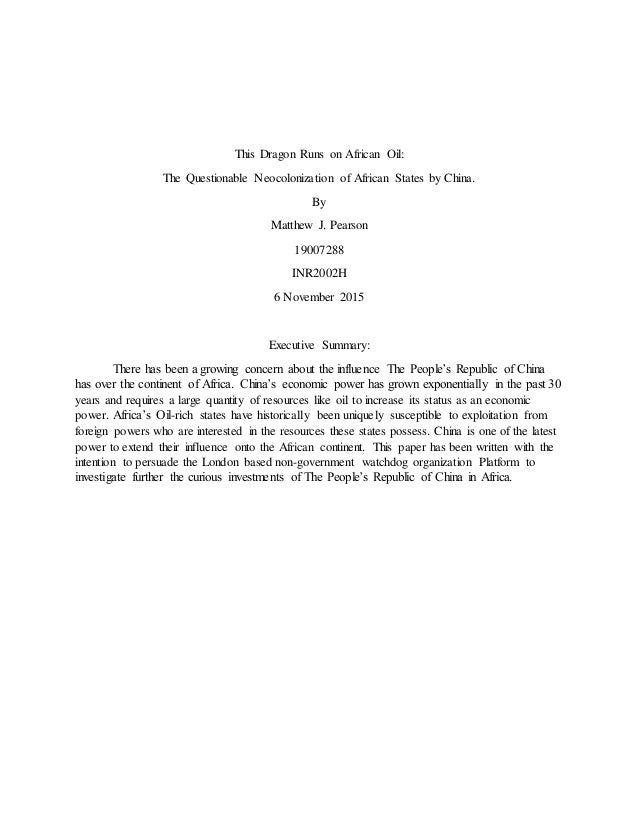 This Dragon Runs on African Oil: The Questionable Neocolonization of African States by China. By Matthew J. Pearson 190072...