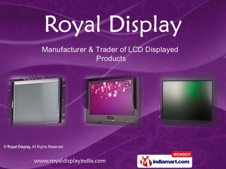 Manufacturer & Trader of LCD Displayed Products