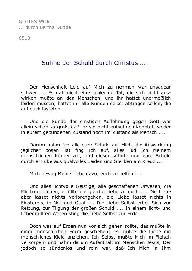 GOTTES WORT  ... durch Bertha Dudde  6513  Sühne der Schuld durch Christus ....  Der Menschheit Leid auf Mich zu nehmen wa...
