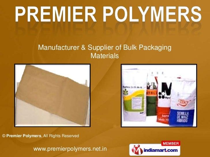 Manufacturer & Supplier of Bulk Packaging Materials<br />