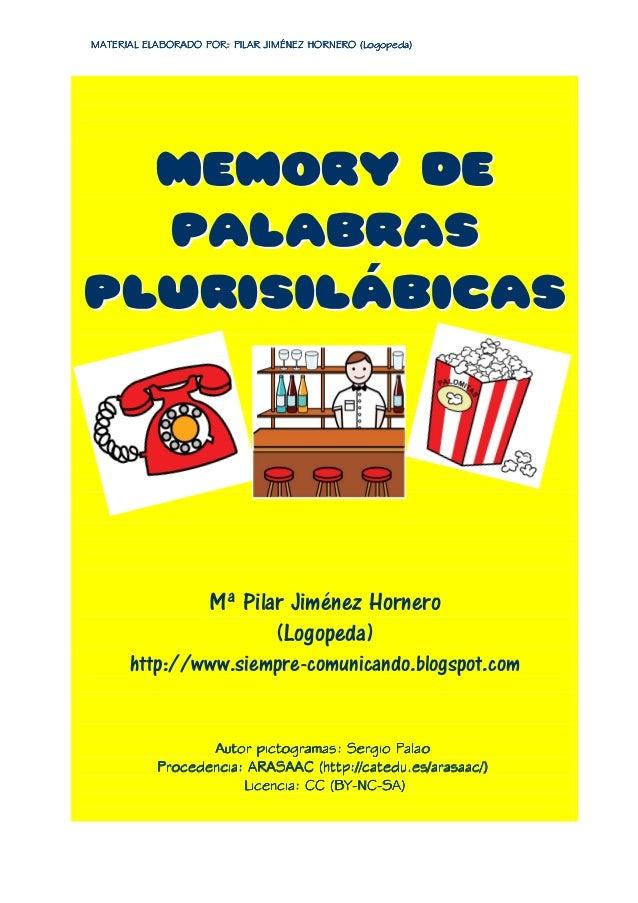 MATERIAL ELABORADO POR: PILAR JIMÉNEZ HORNERO (Logopeda)MATERIAL ELABORADO POR: PILAR JIMÉNEZ HORNERO (Logopeda)MATERIAL E...