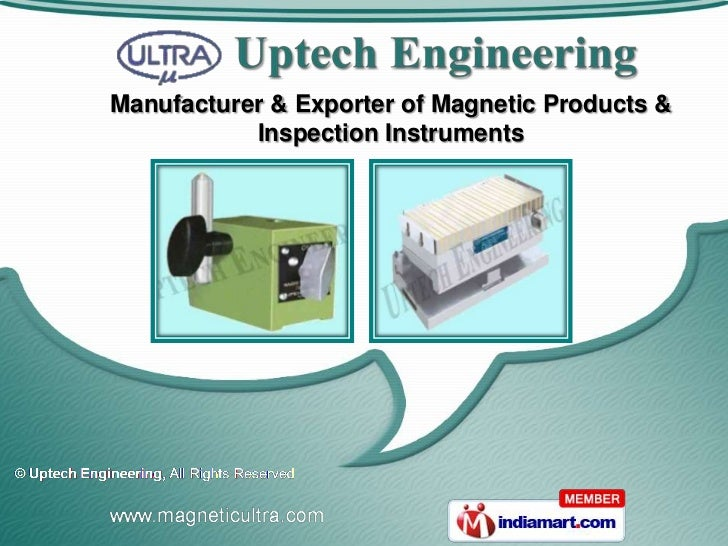 Manufacturer & Exporter of Magnetic Products &           Inspection Instruments