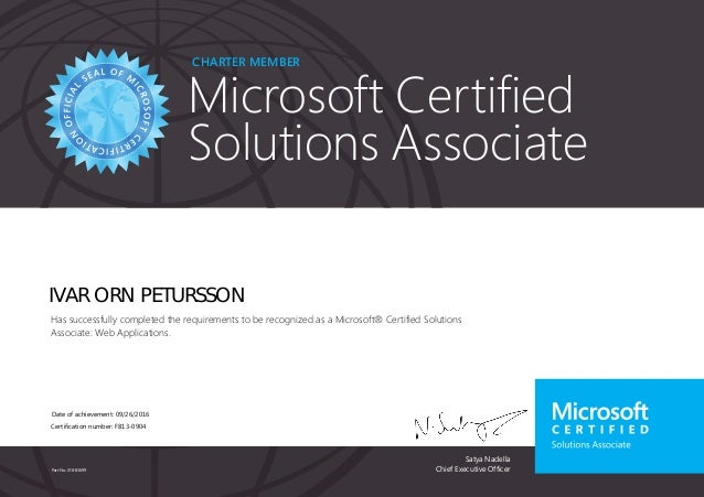 Satya Nadella Chief Executive Officer Charter member Microsoft Certified Solutions Associate Part No. X18-83699 IVAR ORN P...