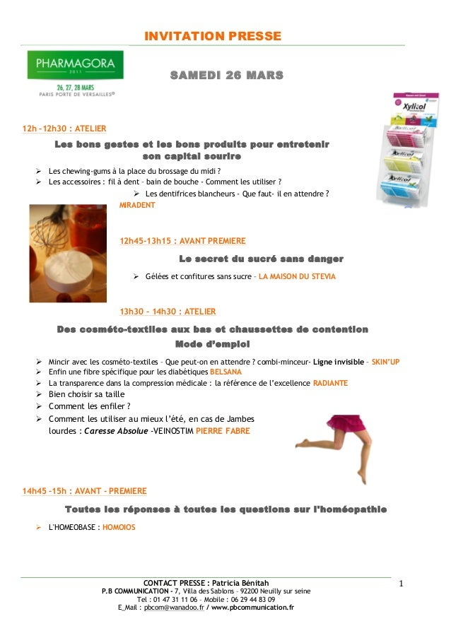 INVITATION PRESSE CONTACT PRESSE : Patricia Bénitah P.B COMMUNICATION - 7, Villa des Sablons – 92200 Neuilly sur seine Tel...