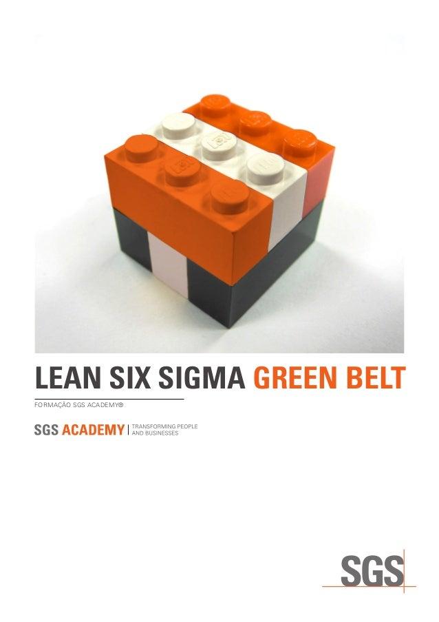 LEAN SIX SIGMA GREEN BELT FORMAÇÃO SGS ACADEMY®