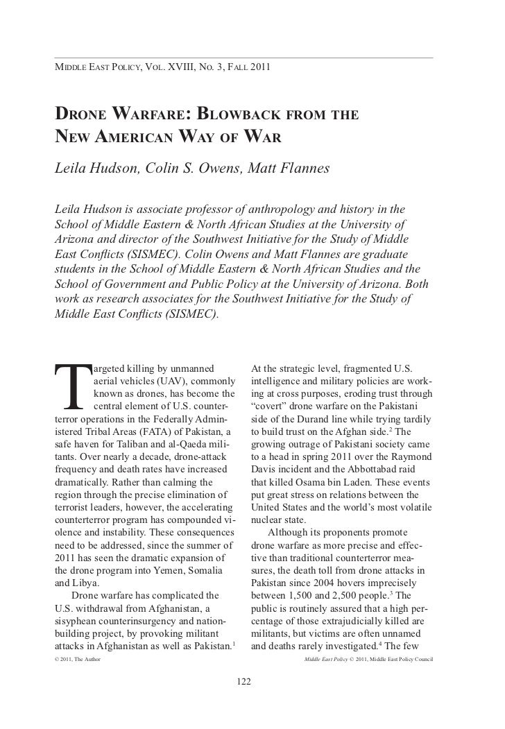 Middle East Policy, Vol. XVIII, No. 3, Fall 2011Drone Warfare: Blowback from theNew American Way of WarLeila Hudson, Colin...