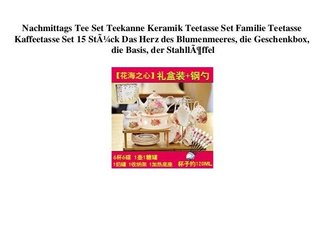 Nachmittags Tee Set Teekanne Keramik Teetasse Set Familie Teetasse Kaffeetasse Set 15 Stück Das Herz des Blumenmeeres, die...