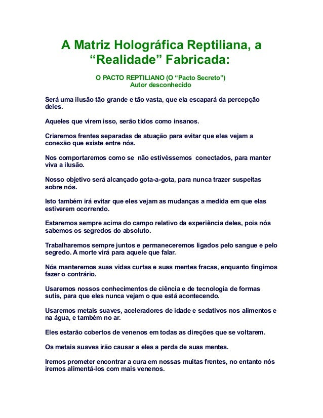 """A Matriz Holográfica Reptiliana, a         """"Realidade"""" Fabricada:                O PACTO REPTILIANO (O """"Pacto Secreto"""")   ..."""