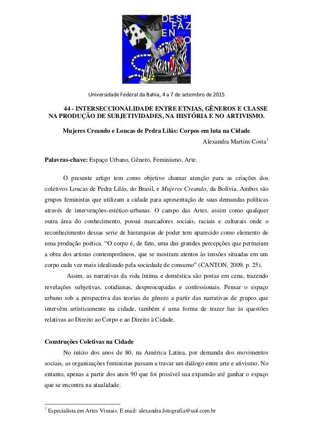 Universidade Federal da Bahia, 4 a 7 de setembro de 2015 44 - INTERSECCIONALIDADE ENTRE ETNIAS, GÊNEROS E CLASSE NA PRODUÇ...
