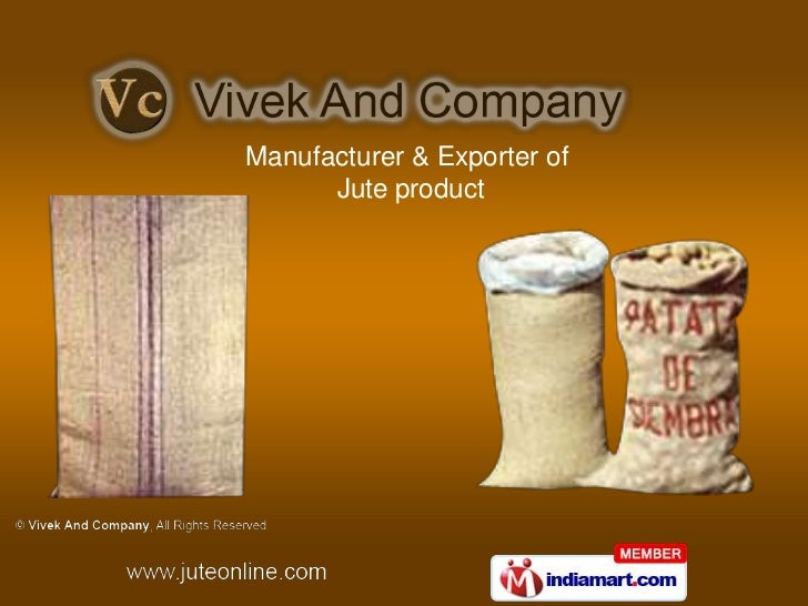 Manufacturer & Exporter of      Jute product