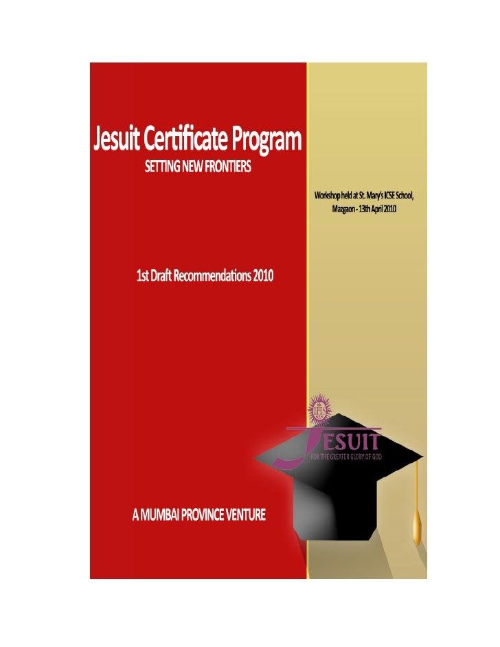 Jesuit Certificate Program (JCP)                              A Bombay Province Venture                             Freque...