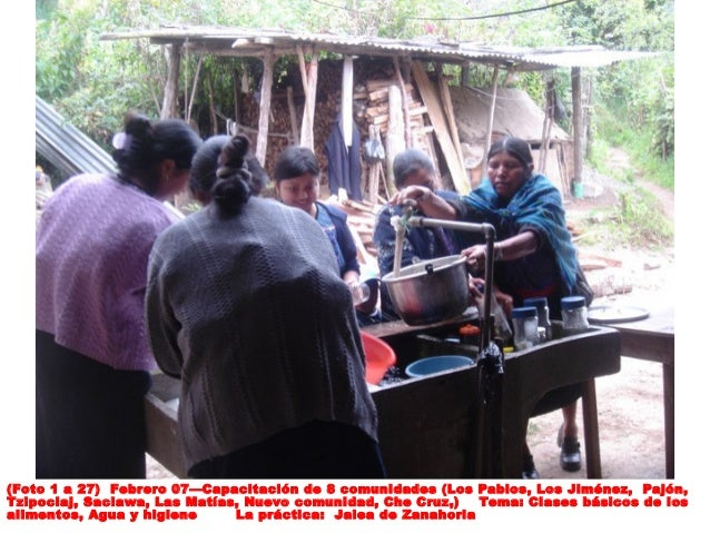 (Foto 1 a 27) Febrero 07—Capacitación de 8 comunidades (Los Pablos, Los Jiménez, Pajón, Tzipoclaj, Saclawa, Las Matías, Nu...
