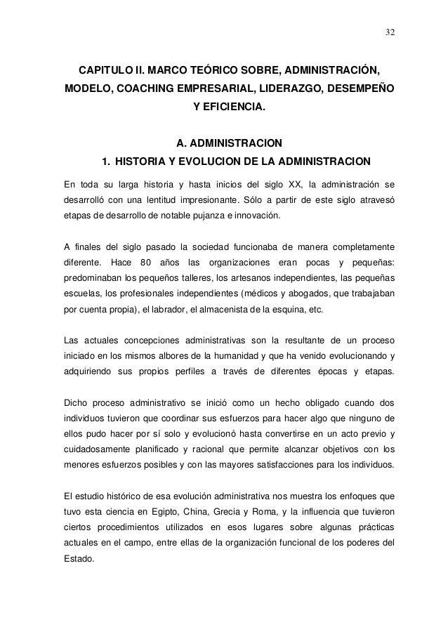 32   CAPITULO II. MARCO TEÓRICO SOBRE, ADMINISTRACIÓN,MODELO, COACHING EMPRESARIAL, LIDERAZGO, DESEMPEÑO                  ...