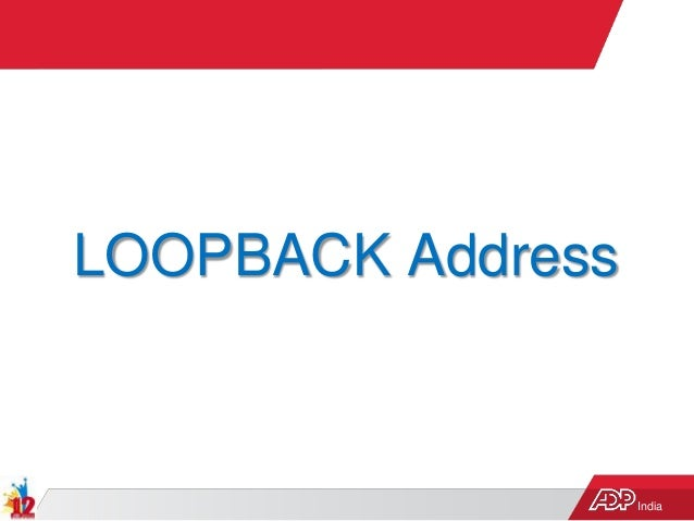 India LOOPBACK Address