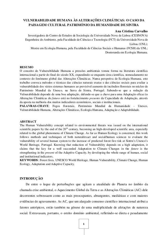 1 VULNERABILIDADE HUMANA ÀS ALTERAÇÕES CLIMÁTICAS: O CASO DA PAISAGEM CULTURAL PATRIMÓNIO DA HUMANIDADE DE SINTRA Ana Cris...