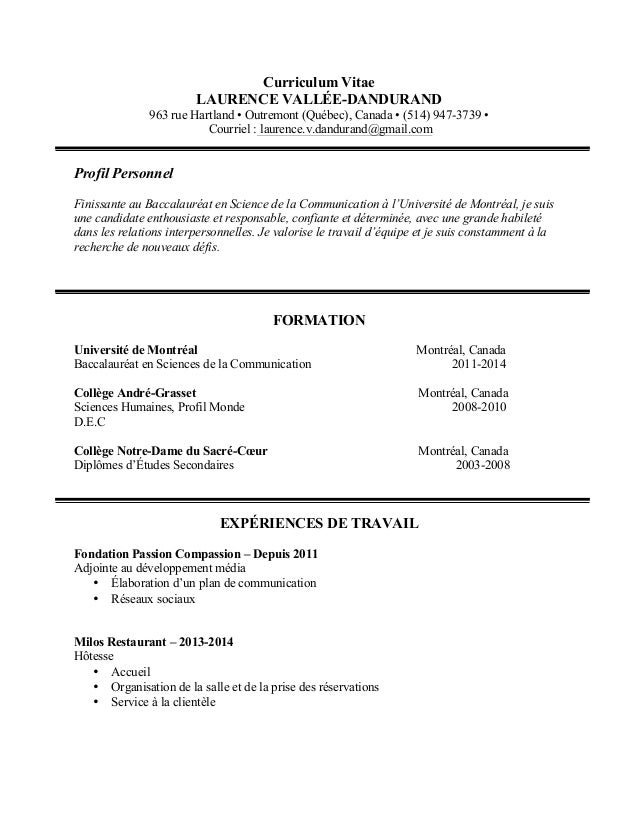 Curriculum Vitae  LAURENCE VALLÉE-DANDURAND  963 rue Hartland • Outremont (Québec), Canada • (514) 947-3739 •  Courriel : ...