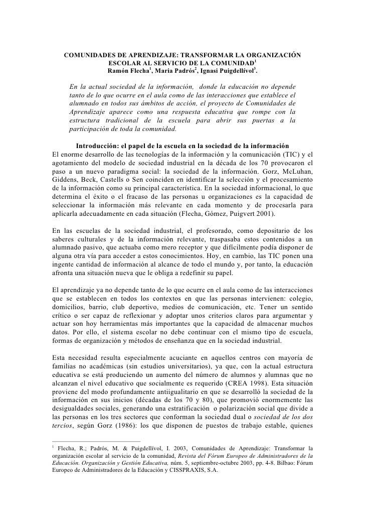 COMUNIDADES DE APRENDIZAJE: TRANSFORMAR LA ORGANIZACIÓN             ESCOLAR AL SERVICIO DE LA COMUNIDAD1             Ramón...