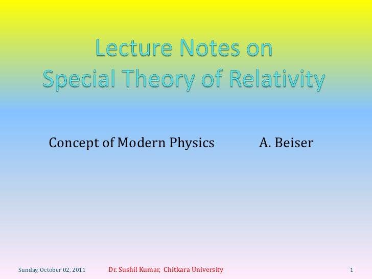 Concept of Modern Physics                                A. BeiserSunday, October 02, 2011   Dr. Sushil Kumar, Chitkara Un...