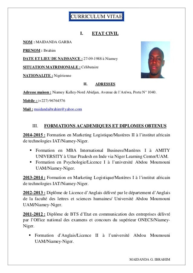 NOM : MAIDANDA GARBA PRENOM : Ibrahim DATE ET LIEU DE NAISSANCE SITUATION MATRIMONIALE NATIONALITE : Nigérienne Adresse ma...