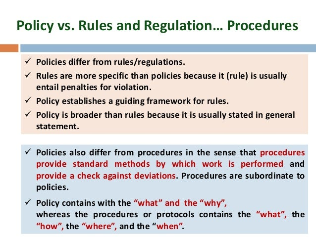 Policy versus procedure