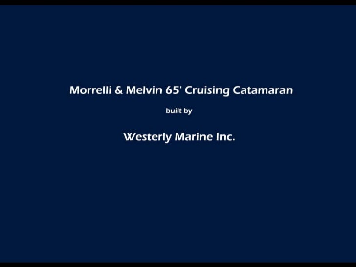 65 Catamaran by Westerly Marine