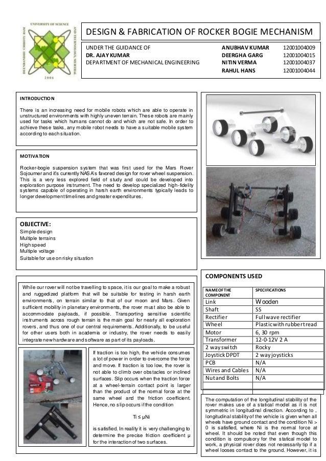 DESIGN & FABRICATION OF ROCKER BOGIE MECHANISM UNDER THE GUIDANCE OF ANUBHAV KUMAR 12001004009 DR. AJAYKUMAR DEERGHA GARG ...