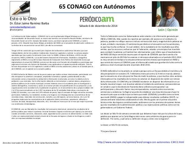 65 CONAGO con Autónomos La Conferencia de Gobernadores –CONAGO- de la cual el gobernador Miguel Márquez es el vicecoordina...