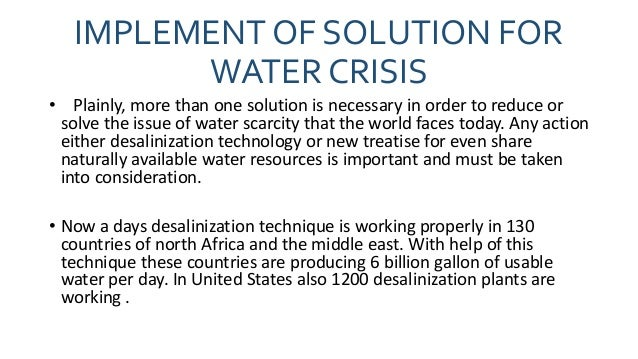 is saltwater desalination the best solution to water shortages in the united states The present study reviewed the status of water supply resources as well as the share of water supply by desalination industry comprehensively, proposing solar desalination as an alternative solution to the water crisis in iran according to the solar potentials of the country.