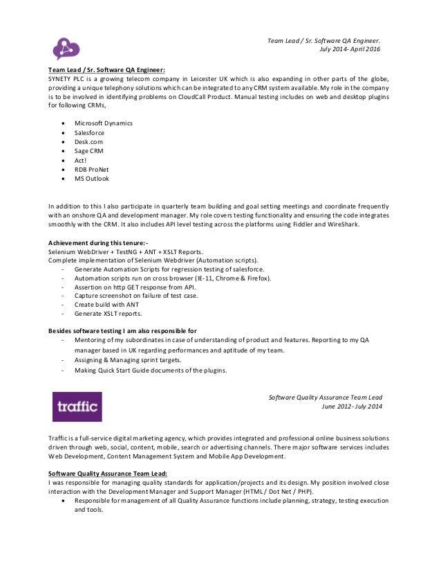 Team Lead / Sr. Software QA Engineer. July 2014- April 2016 Team Lead / Sr. Software QA Engineer: SYNETY PLC is a growing ...