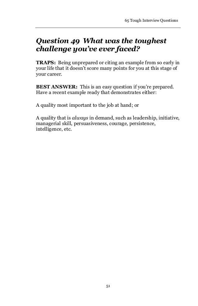 Elegant 55. 65 Tough Interview Questions 52 Question 50 Have You ...