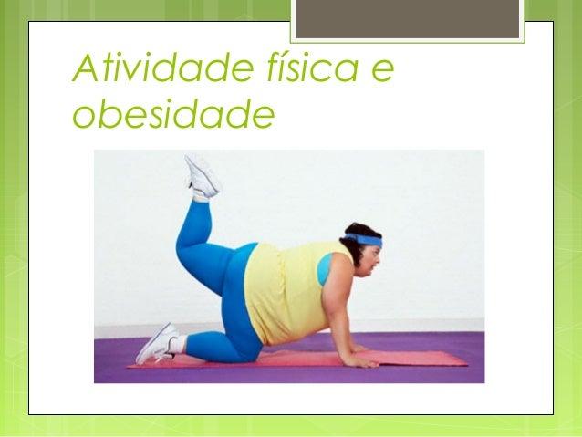 Atividade física e obesidade