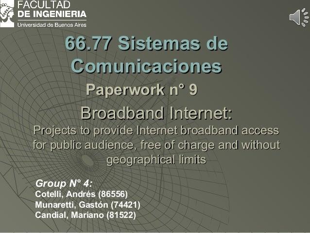 BroadbandBroadband Internet:Internet: Projects to provide Internet broadband accessProjects to provide Internet broadband ...