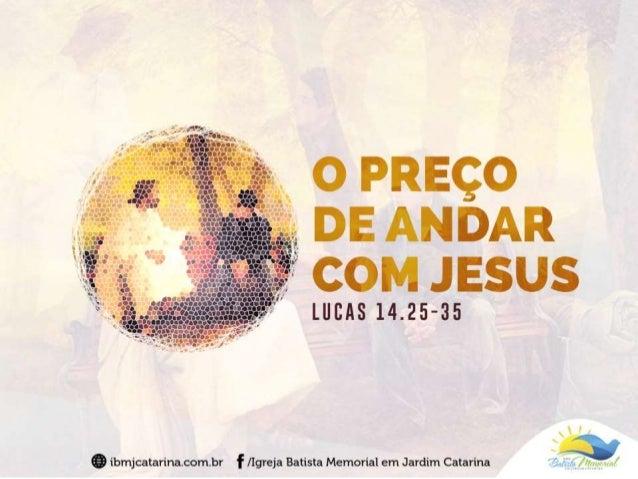"""""""Certa vez uma grande multidão estava acompanhando Jesus. Ele virou-se para eles e disse: quem quiser me acompanhar não po..."""