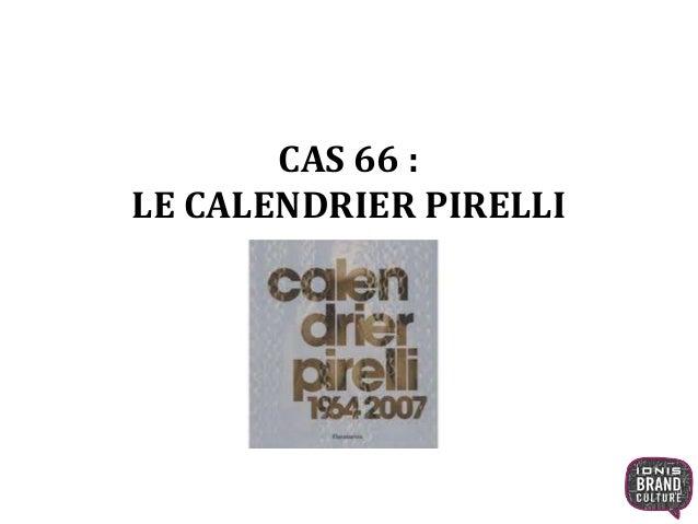 CAS 66 : LE CALENDRIER PIRELLI