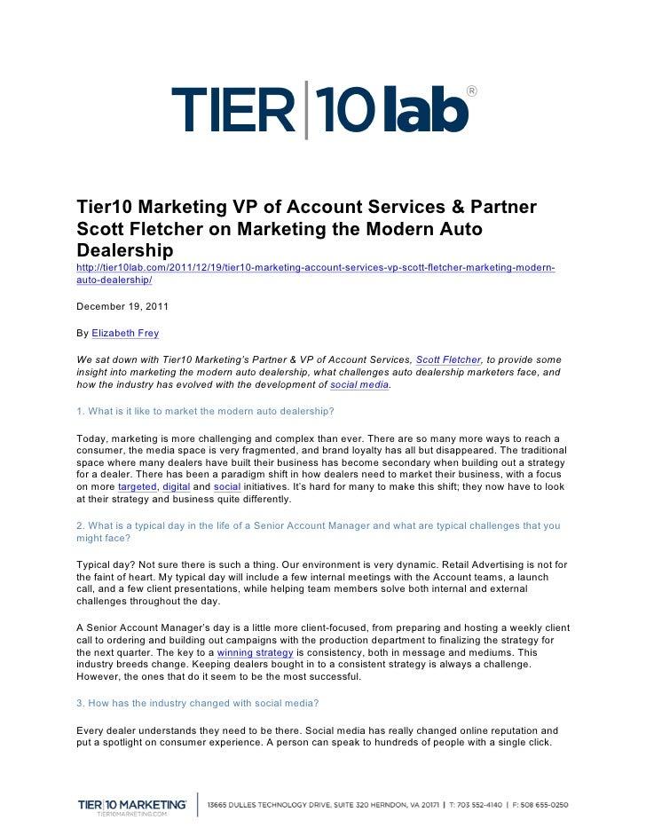Tier10 Marketing VP of Account Services & PartnerScott Fletcher on Marketing the Modern AutoDealershiphttp://tier10lab.co...