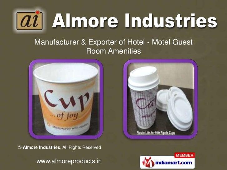 Manufacturer & Exporter of Hotel - Motel Guest <br />Room Amenities<br />