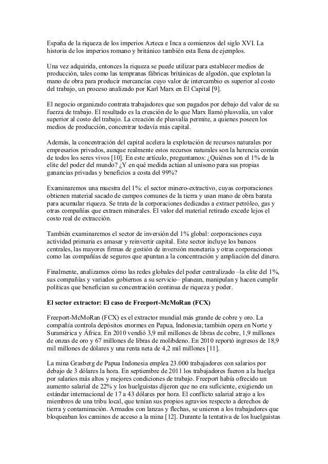 España de la riqueza de los imperios Azteca e Inca a comienzos del siglo XVI. Lahistoria de los imperios romano y británic...