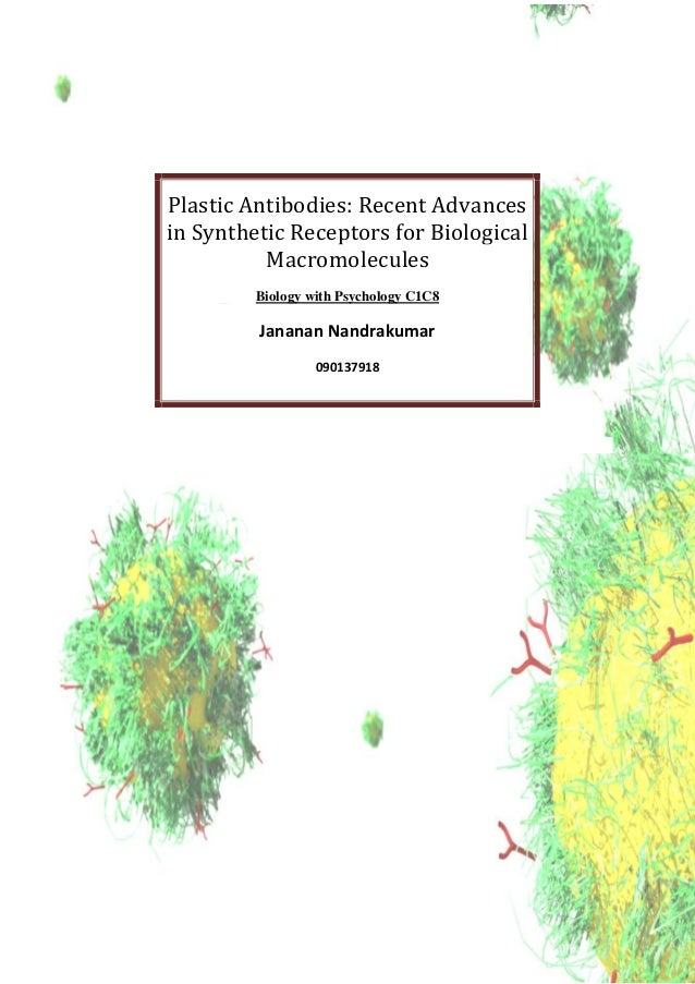 Plastic Antibodies: Recent Advances in Synthetic Receptors for Biological Macromolecules Biology with Psychology C1C8 Jana...