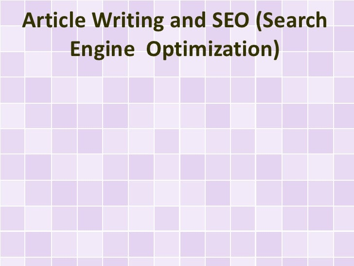 Article Writing and SEO (Search     Engine Optimization)