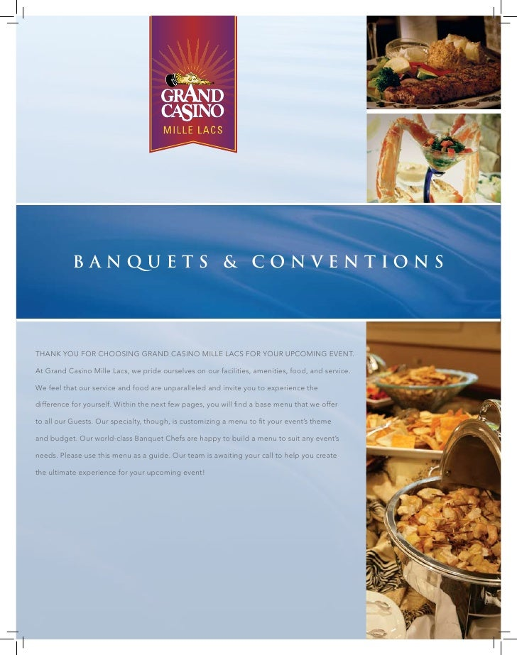 Banquets & conventions     Thank you for choosing grand casino Mille lacs for your upcoMing evenT.  at grand casino Mille ...