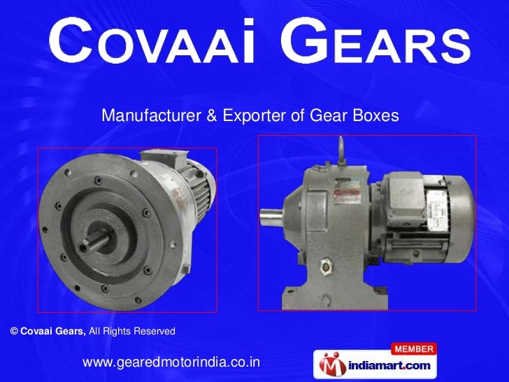 Manufacturer & Exporter of Gear Boxes <br />