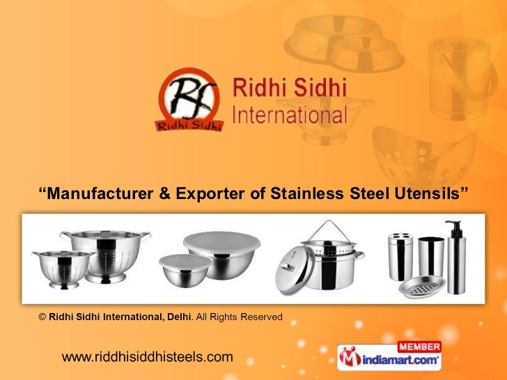 """ Manufacturer & Exporter of Stainless Steel Utensils"""