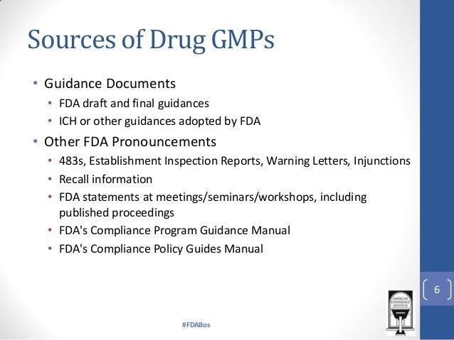 Current Good Manufacturing Practices: Drug and Biologics