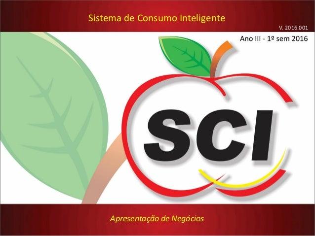 Sistema de Consumo Inteligente Apresentação de Negócios V. 2016.001